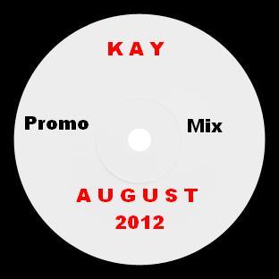 2012-08-07 - Kay - August Promo Mix.jpg