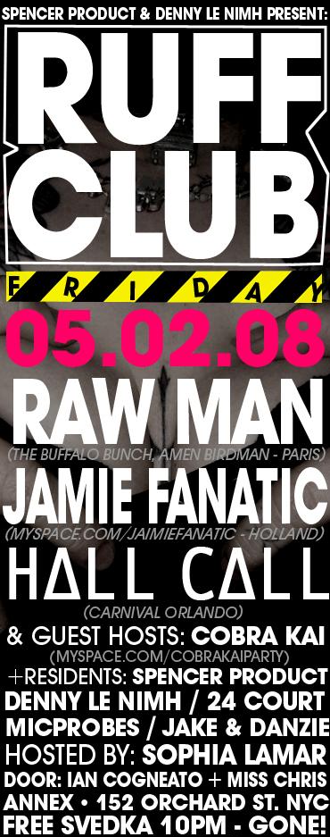 Raw Man @ Ruff Club - 2008-02-05.jpg