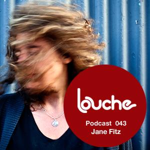 2011-05-06 - Jane Fitz - Louche Podcast 043.jpg
