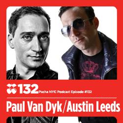 2012-03-06 - Paul van Dyk, Austin Leeds - Pacha NYC Podcast 132.jpg