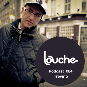 2012-09-10 - Trevino - Louche Podcast 084.jpg