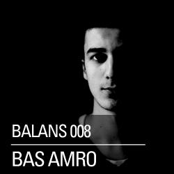 2011-11-24 - Bas Amro - Balans Podcast (BALANS008).jpg