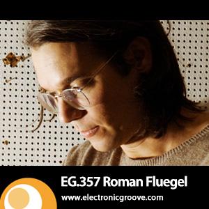 2012-12-10 - Roman Flügel - Electronic Groove Podcast (EG.359).jpg