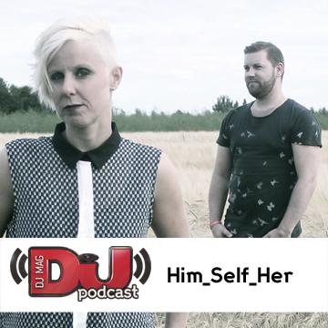2013-08-29 - Him Self Her - DJ Weekly Podcast.jpg