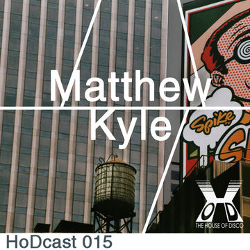2011-05-20 - Matthew Kyle - House Of Disco Guestmix.jpg