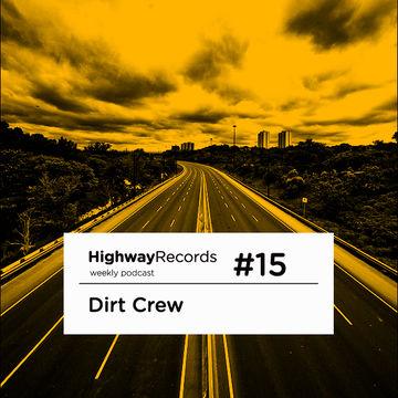 2011-0X - Dirt Crew - Highway Podcast 15.jpg
