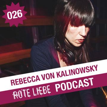 2012-05-29 - Rebecca von Kalinowsky - Rote Liebe Podcast 026.jpg.jpg