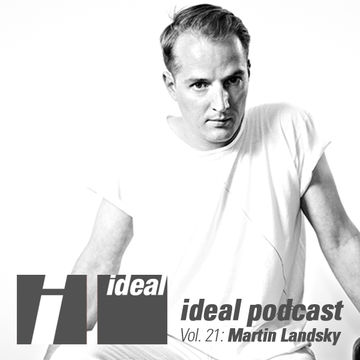 2012-09-07 - Martin Landsky - Ideal Podcast Vol.21.jpg