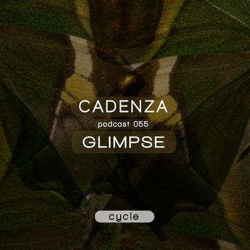2013-03-13 - Glimpse - Cadenza Podcast 055 - Cycle.jpg