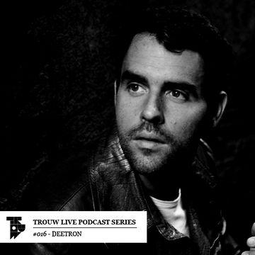 2014-01-07 - Deetron - Trouw Live Podcast Series 016.jpg