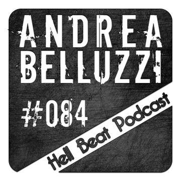 2014-03-24 - Andrea Belluzzi - Hell Beat Podcast 084.jpg