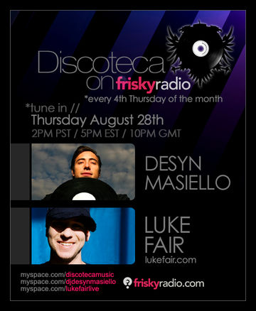 2008-08-28 - Desyn Masiello, Luke Fair - Discoteca, Frisky Radio.jpg