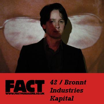 2009-04-22 - Bronnt Industries Kapital - FACT Mix 42.jpg