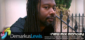 2009-11-23 - Demarkus Lewis - New Mix Monday.jpg