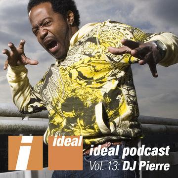 2011-12-02 - DJ Pierre - Ideal Podcast Vol.13.jpg