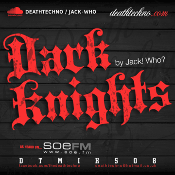 2012-10-19 - Jack Who - Death Techno Mix Series 08.png