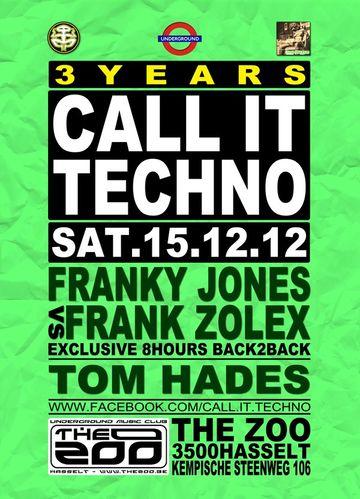 2012-12-15 - 3 Years Call It Techno, The Zoo.jpg