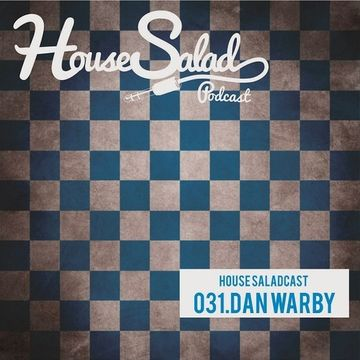 2013-08-02 - Dan Warby - House Salad Podcast 031.jpg