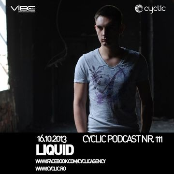 2013-10-16 - Liquid - Cyclic Podcast 111.jpg
