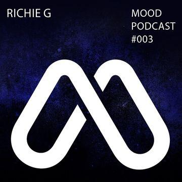 2013-12-05 - Richie G - MOOD Podcast 003.jpg