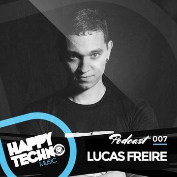 2014-08-27 - Lucas Freire - Happy Techno Music Podcast 007.jpg