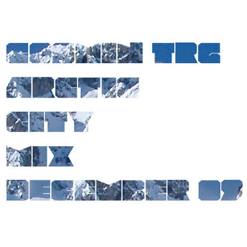 2009-12-17 - Cosmin TRG - Arctic City Mix.jpg