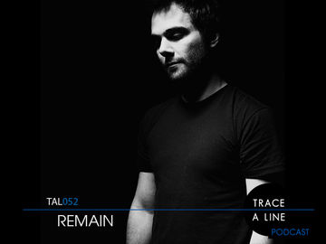 2011-07-03 - Remain - Trace A Line Podcast (TAL052).jpg