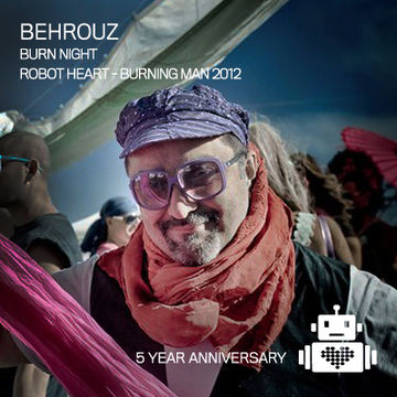 2012-09-02 - Behrouz @ 5 Years Robot Heart, Burning Man.jpg