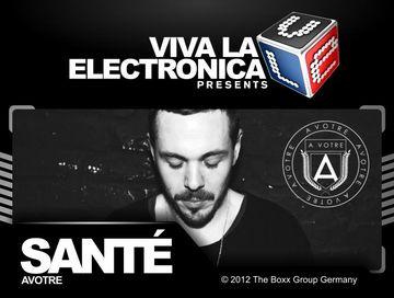 2012-10-24 - Santé - Avotre Special (Viva La Electronica).jpg
