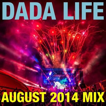 2014-08-13 - Dada Life - August Promo Mix.jpg