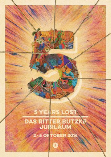 2014-10-0X - 5 Years Lost, Ritter Butzke.jpg