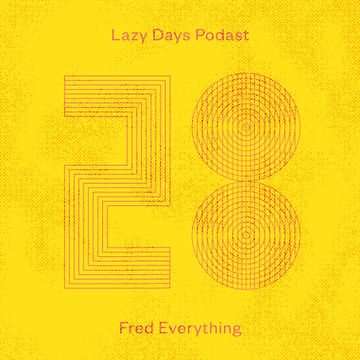 2012-07-23 - Fred Everything - Lazy Days Podcast 28.jpg