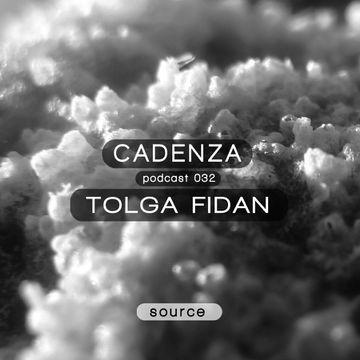 2012-09-12 - Tolga Fidan - Cadenza Podcast 032 - Source.jpg