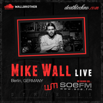 2013-04-05 - Mike Wall - Death Techno Mix Series 11.png