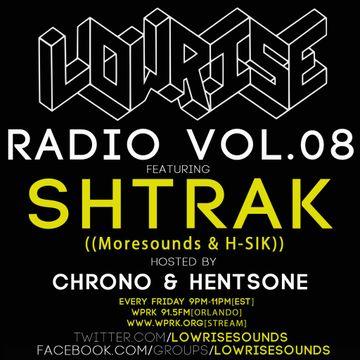 2014-06-27 - Chrono & Hentsone, Moresounds, H-SIK - LowRise Radio Vol.08.jpg