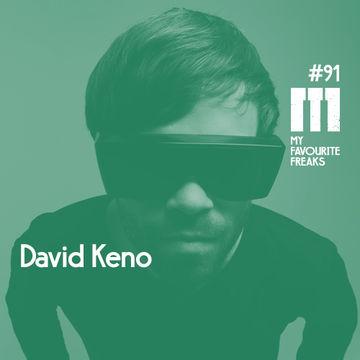 2014-11-11 - David Keno - My Favourite Freaks Podcast 91.jpg