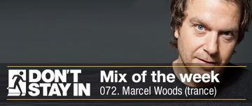 2011-02-07 - Marcel Woods - Don't Stay In Mix Of The Week 072.jpg