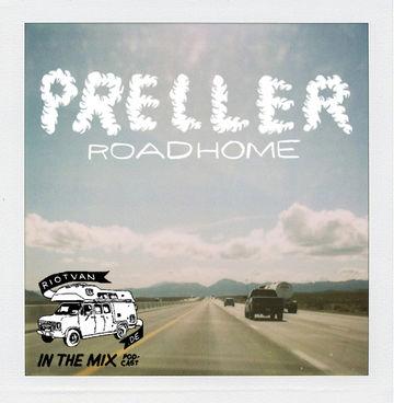 2011-07-14 - Preller - Roadhome (Riotvan Podcast 4).jpg