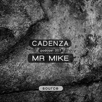 2012-02-15 - Mr. Mike - Cadenza Podcast 007 - Source.jpg