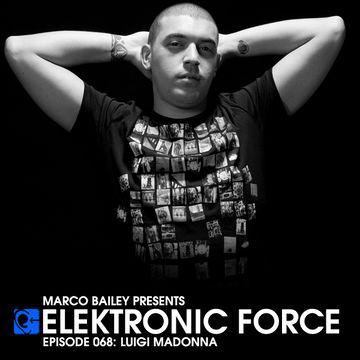2012-03-28 - Luigi Madonna - Elektronic Force Podcast 068.jpg