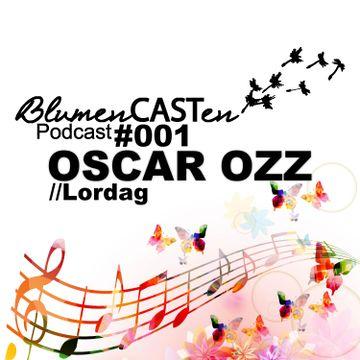2014-05-31 - Oscar Ozz - BlumenCASTen 001.jpg