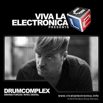 2014-07-16 - Drumcomplex - Viva La Electronica.jpg
