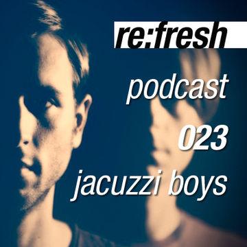 2012-04-01 - Jacuzzi Boys - ReFresh Music Podcast 23.jpg