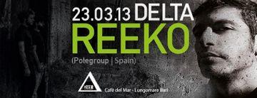 2013-03-23 - Reeko @ Delta, Cafè del Mar.jpg