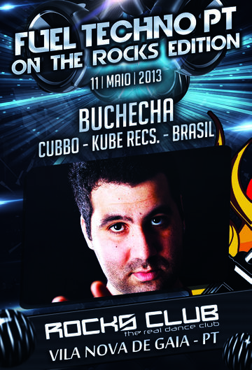 2013-05-11 - Buchecha @ Fuel Techno Pt On The Rocks Edition, Rocks Club.jpg