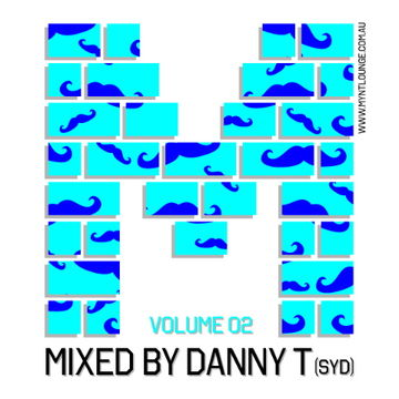 2013-05-28 - Danny T - Myntcast Volume 2.jpg