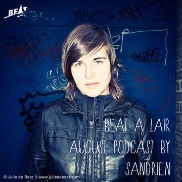 2013-08-21 - Sandrien - Beat à l'air August Podcast.jpg