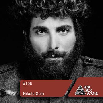 2014-05-16 - Nikola Gala - SeekSickSound Podcast 106.jpg