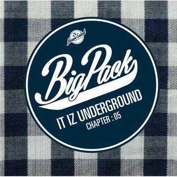 2014-09-01 - Big Pack - It Iz Underground 05 (Promo Mix).jpg