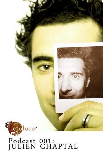2010-05-25 - Julien Chaptal - Ketoloco Podcast 001.jpg